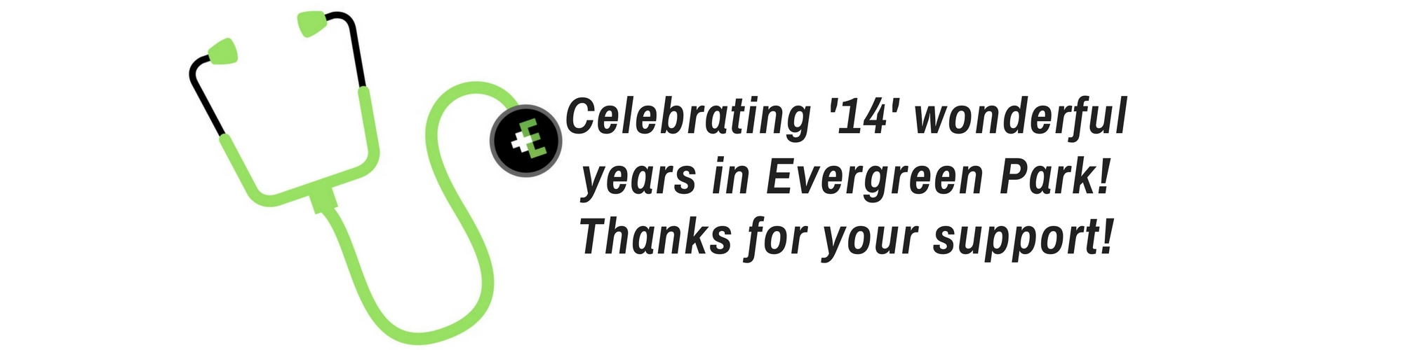 Celebrating 14 years in Evergreen Park